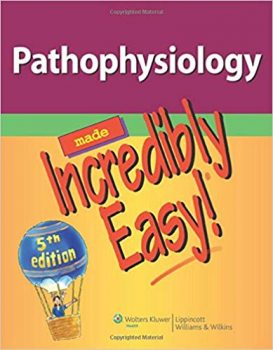 Pathophysiology Made Incredibly Easy by Williams & Wilkins PDF