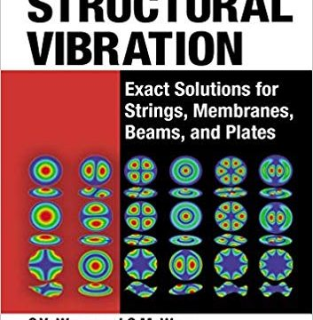 Structural Vibration: Exact Solutions for Strings, Membranes PDF