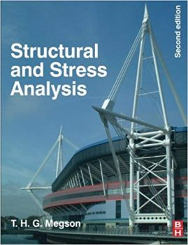 Structural and Stress Analysis by T.H.G. Megson PDF