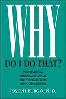Why Do I Do That Pdf By Joseph Burgo Download Free Books