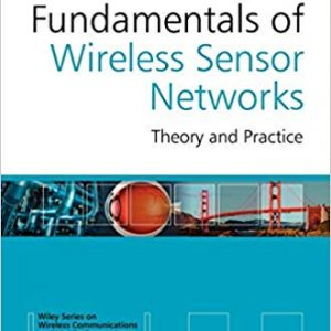 Fundamentals of Wireless Sensor Networks pdf
