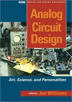 Analog Circuit Design: Art, Science and Personalities PDF