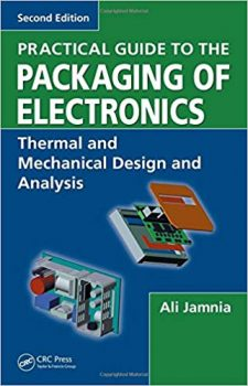 Practical Guide to the Packaging of Electronics pdf