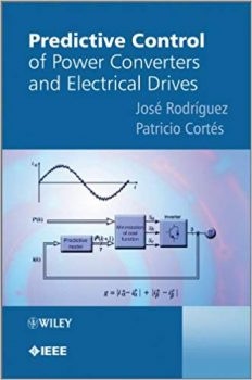 Predictive Control of Power Converters and Electrical Drives pdf
