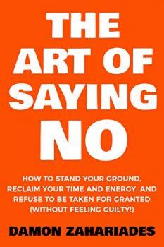 The Art Of Saying No PDF