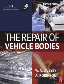 The Repair of Vehicle Bodies PDF