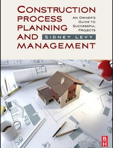 Construction Process Planning and Management PDF