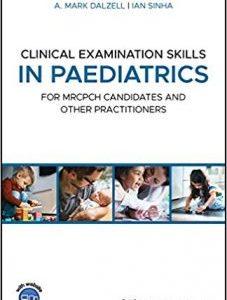 Clinical Examination Skills in Paediatrics PDF