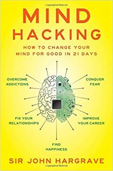 Mind Hacking by Sir John Hargrave PDF