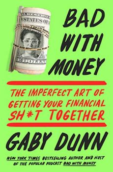 Bad with Money by Gaby Dunn PDF