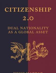 Citizenship 2.0 by Yossi Harpaz PDF