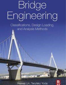 Bridge Engineering by Weiwei Lin PDF