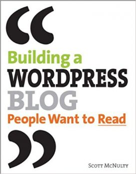 Building a WordPress Blog People Want to Read PDF