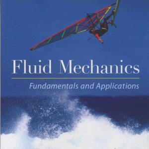 Fluid Mechanics: Fundamentals and Applications pdf