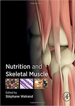 Nutrition and Skeletal Muscle PDF
