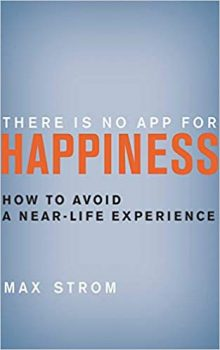 There Is No App for Happiness PDF