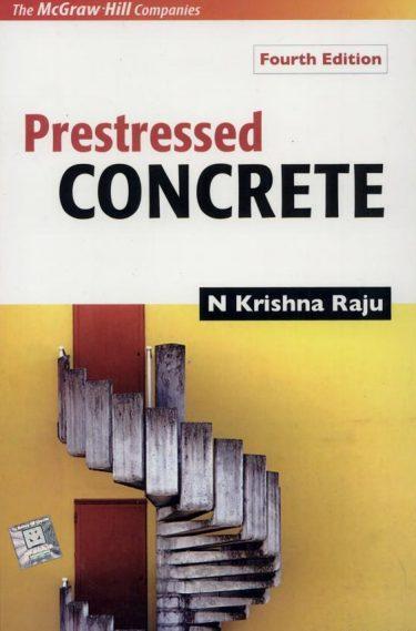 Prestressed Concrete by N Krishna Raju PDF