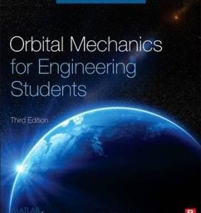 Orbital Mechanics for Engineering Students PDF
