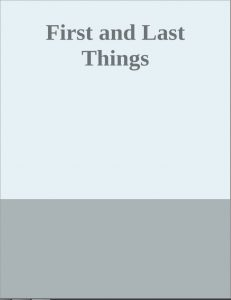 First and Last Things by H. G. Wells PDF