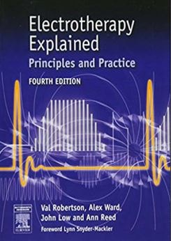Electrotherapy Explained Principles and Practice PDF