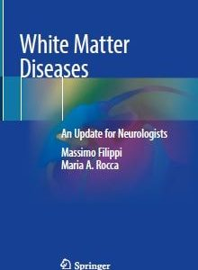 White Matter Diseases An Update for Neurologists PDF