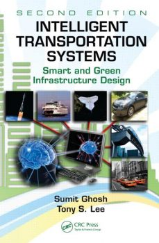 Intelligent Transportation Systems: Smart and Green Infrastructure Design PDF