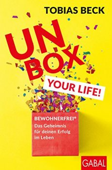 Unbox Your Life by Tobias Beck PDF