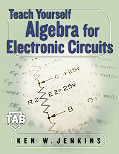 Teach Yourself Algebra for Electronic Circuits PDF