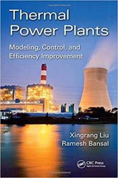 Thermal Power Plants: Modeling, Control, and Efficiency Improvement PDF