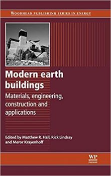 Modern Earth Buildings: Materials, Engineering, Constructions and Applications PDF