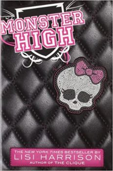 Monster High by Lisi Harrison PDF