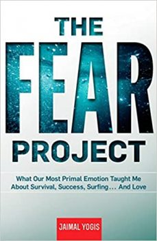 The Fear Project by Jaimal Yogis PDF