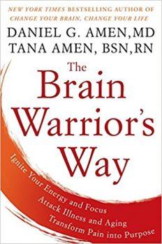 The Brain Warrior's Way by Daniel G. Amen PDF