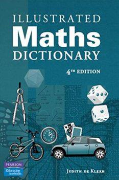 Illustrated Maths Dictionary by Judith De Klerk