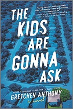 The Kids Are Gonna Ask by Gretchen Anthony PDF