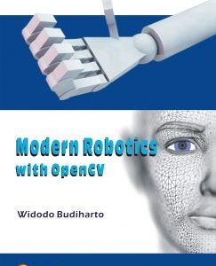 Modern Robotics with OpenCV