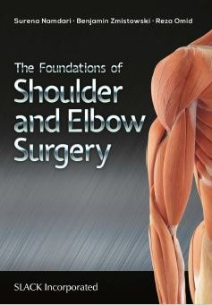 The Foundations of Shoulder and Elbow Surgery PDF