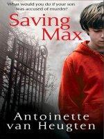 Saving Max by Antoinette van Heugten PDF