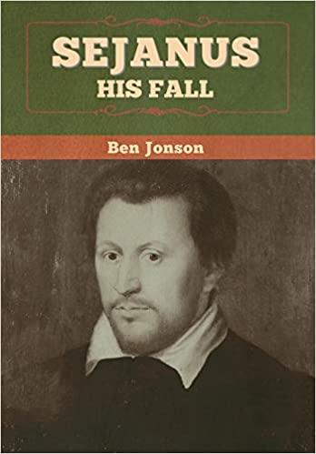 Sejanus: His Fall by Ben Jonson PDF