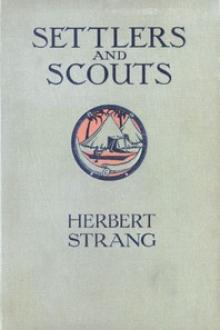 Settlers and Scouts By  Herbert Strang Pdf