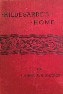Hildegarde's Home By  Laura E. Richards Pdf