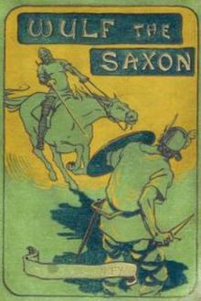 Wulf the Saxon By  G. A. Henty Pdf