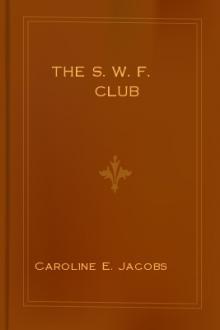 The S. W. F. Club By Caroline Emilia Jacobs Pdf