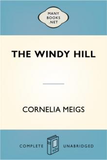 The Windy Hill By  Cornelia Meigs Pdf