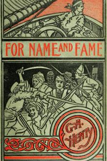 For Name and Fame By  G. A. Henty Pdf